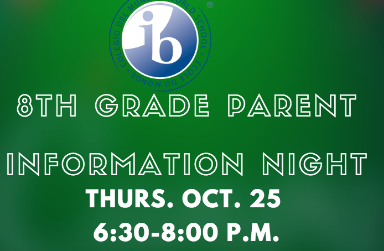green background with the words 8th grade parent night thurs. Oct. 25 6:30-8:00