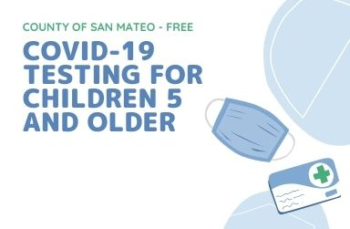 San Mateo County offers Covid Testing for Children