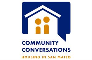 Drawing of a white house on a blue background speech bubble that says Community Conversations, Housing in San Mateo
