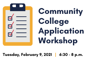February 9: Community College Application Workshop