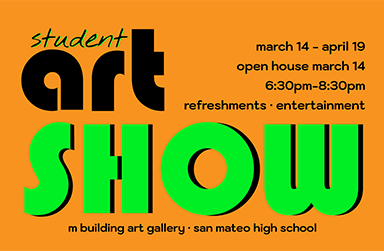 Student Art Show - March 14 - April 19
