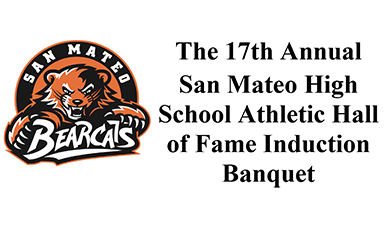 17th Annual San Mateo High School Athletic Hall of Fame Induction Banquet