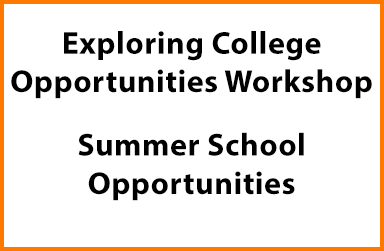 College, Summer School Opportunities