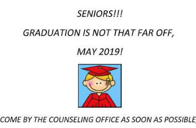 SENIORS!!!  GRADUATION IS NOT THAT FAR OFF,