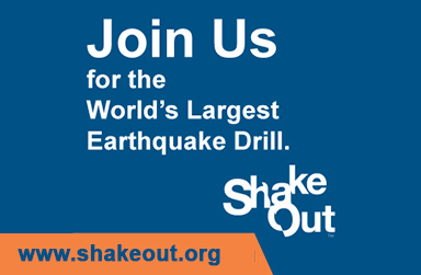 Great Shake Out - Join Us for Earthquake Drill