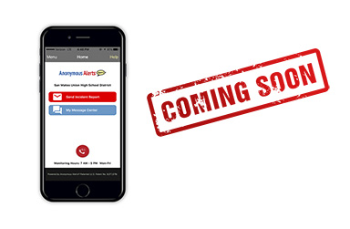 Image of Cell Phone with Anonymous Alert App on it and the words: Coming Soon