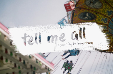 Tell Me All Movie's Trailer Image