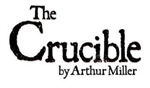 text that reads: The Crucible by Arthur Miller