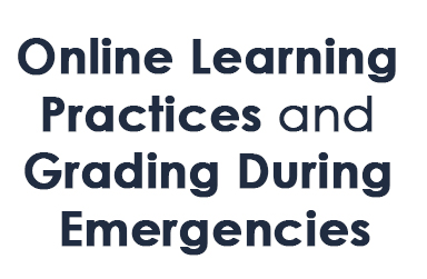 Online Learning Practices and Grading