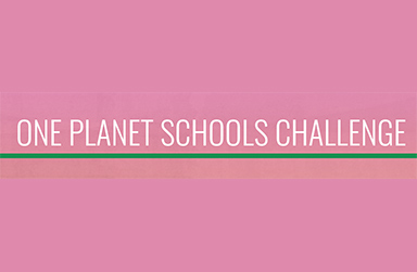 Pink background with text that reads: One Planet Schools Challenge